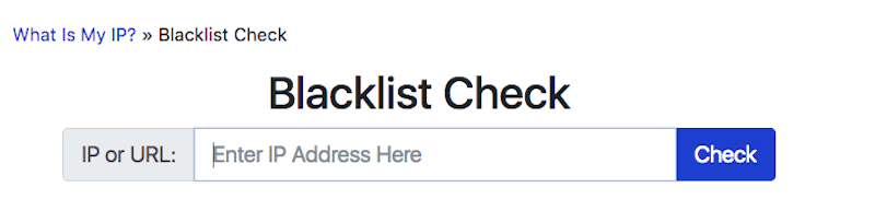 WhatIsMyIP Blacklist Check