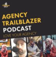 Agency Trailblazer Podcast