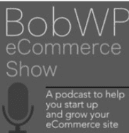 BobWP eCommerce Show