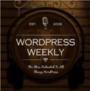 WordPress Weekly podcast