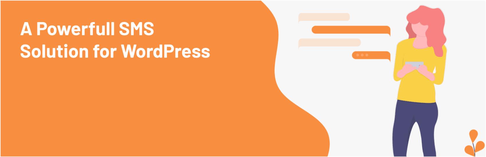 The WordPress SMS plugin.
