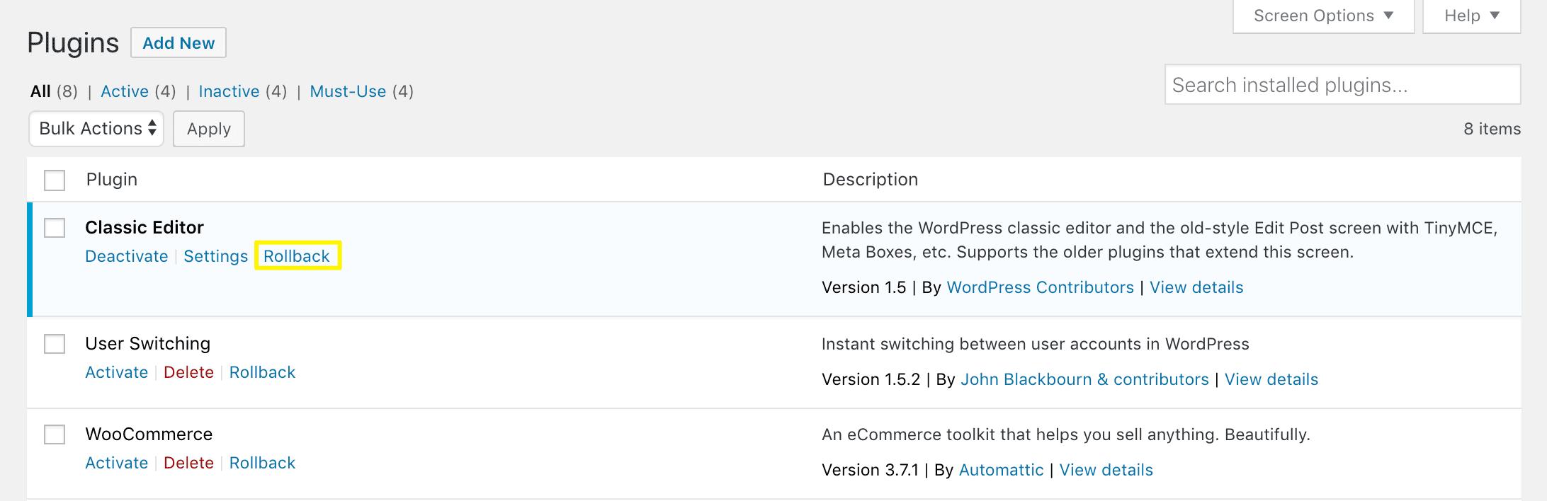 The plugin rollback option.