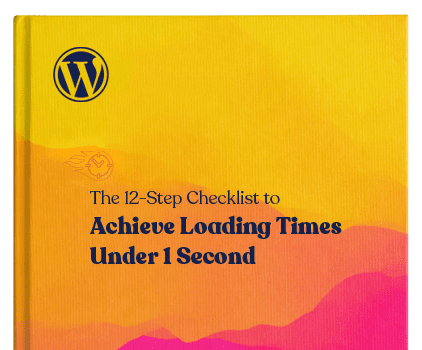 The 12-Step Checklist to Achieve Loading Times Under 1 Second