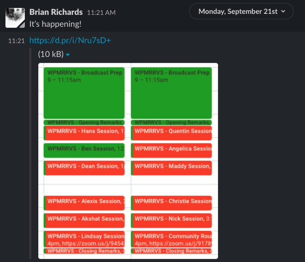 """A screenshot of a Slack message from Brian that reads """"It's happening!"""" The message also contains a screenshot of his calendar, which shows 2 full days blocked off entirely by WPMRRVS sessions from 9am to 5pm."""